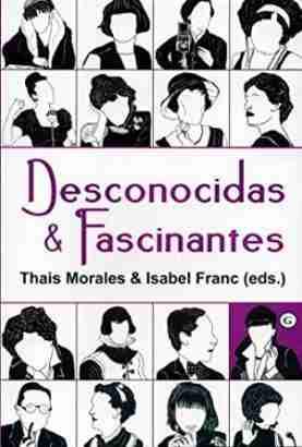 DESCONOCIDAS Y FASCINANTES