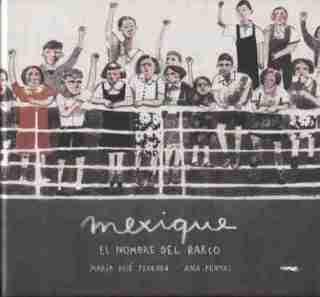 mexique, el nombre del barco
