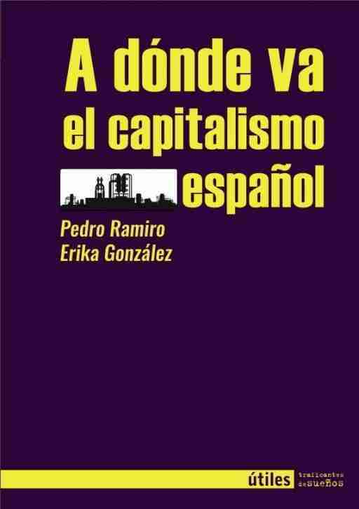 A DÓNDE VA EL CAPITALISMO ESPAÑOL