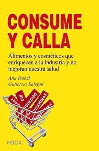 ¡¡CONSUME Y CALLA!!