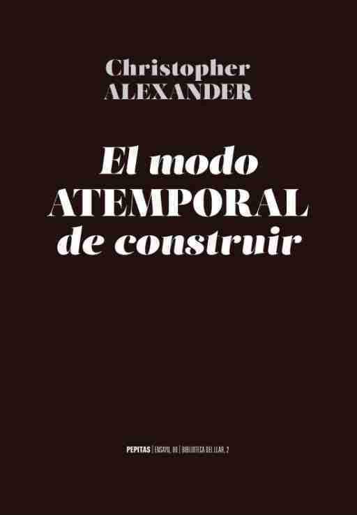EL MODO ATEMPORAL DE CONSTRUIR