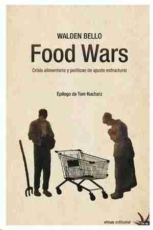 FOOD WARS CRISIS ALIMENTARIA Y POLÍTICAS DE AJUSTE ESTRUCTURAL