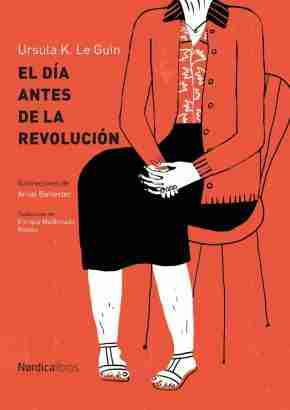 EL DIA ANTES DE KA REVOLUCION